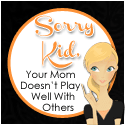 Sorry Kid Blog Button